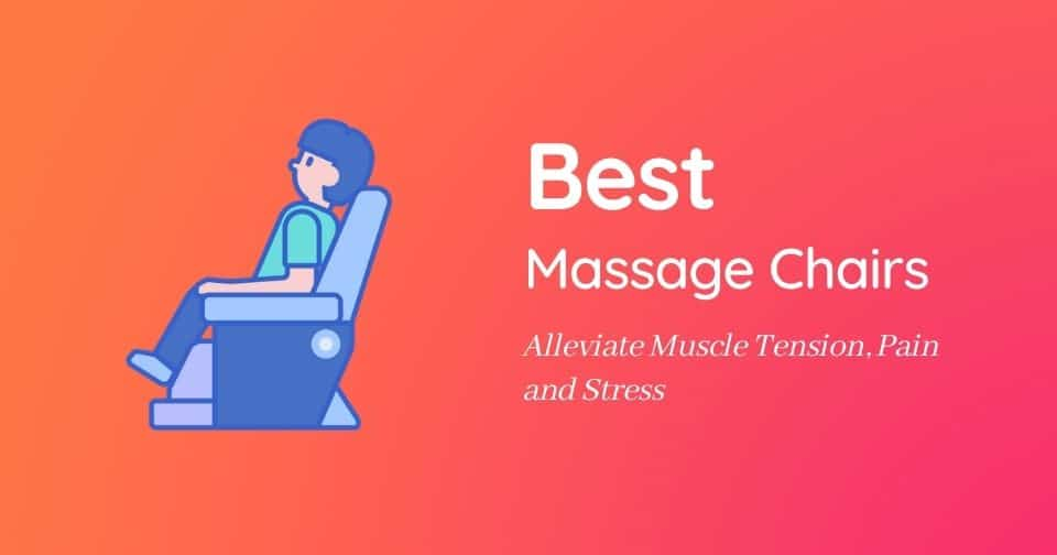 Buyer's Guide: The 10 Best Massage Chairs for 2021