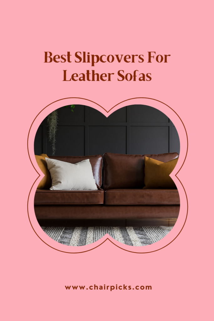 Best Slipcovers For Leather Sofas and Couches - Best Slipcovers For Leather Sofas and Couches (Non-Slip) - ChairPicks