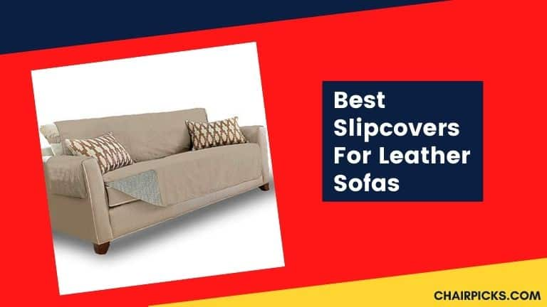 Best Slipcovers For Leather Sofas and Couches (Non-Slip)